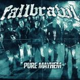Fallbrawl - Pure Mayhem