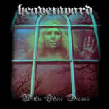Heavenward - Within These Dreams