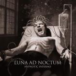 Luna Ad Noctum - Hypnotic Inferno