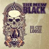 The New Black - III: Cut Loose