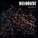 Helhorse - Oh Death