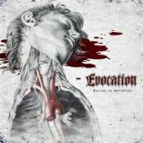 Evocation - Excised And Anatomised
