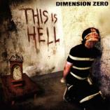 Dimension Zero - This Is Hell