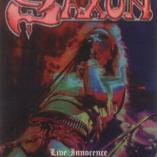 Saxon - Live Innocence/The Power & The Glory