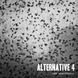Alternative 4 - The Obscurants