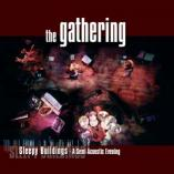 The Gathering - Strange Buildings - A Semi Acoustic Evening