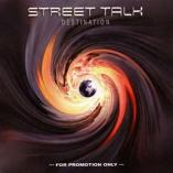 Street Talk - Destination