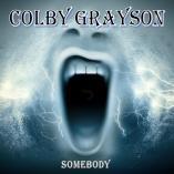 Colby Grayson - Somebody
