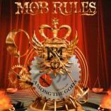Mob Rules - Among The Gods