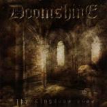 Doomshine - Thy Kingdoom Come