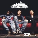 Death To Seattle - EP