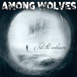 Among Wolves - Into the unknown