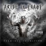 Arise in Chaos - Terminal Cognition