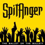 Spitanger - The Ballot or The Bullet?
