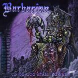 Barbarian - To No God Shall I Kneel