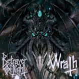Betrayer of Light - Wrath