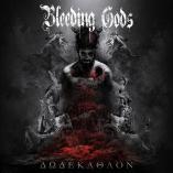 Bleeding Gods - Dodekathlon