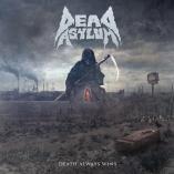 Dead Asylum - Death Always Wins