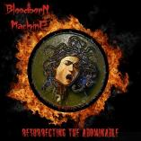 Bloodborn Machine - Resurrecting the Abominable