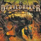 DevilDriver - Outlaws 'til the End, Vol. 1