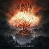 Kurgan - Yggdrasil Burns