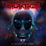 Brendon Small - Brendon Small's Galaktikon II: Become the Storm
