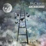 InCrest - The Ladder The Climb The Fall