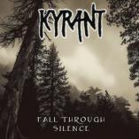 Kyrant - Fall Through Silence
