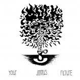 Muck - Your Joyous Future