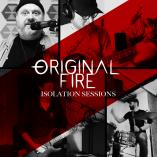 Original Fire - Isolation Sessions