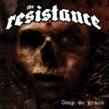 The Resistance - Coup De Grace