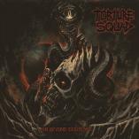 Torture Squad - Far Beyond Existence