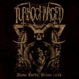 Turbocharged - Above Lords, Below Earth
