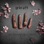Urkraft - Our Treacherous Fathers