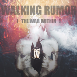 Walking Rumor - The War Within