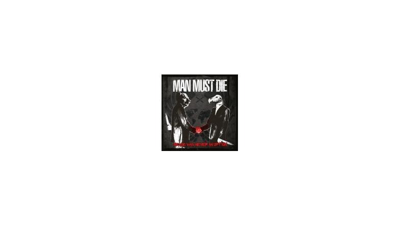 Man Must Die lækker nyt nummer og trackliste for kommende album