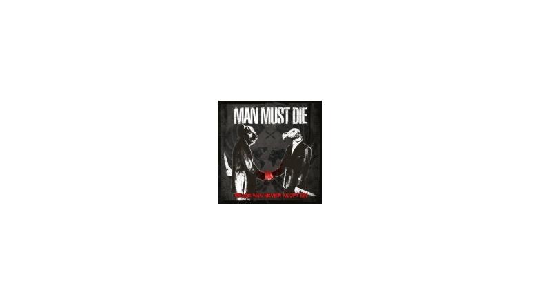 Man Must Die: Hør brudstykker fra kommende album